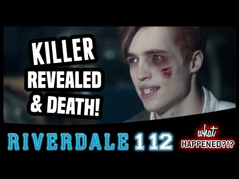 RIVERDALE 1x12 Recap: Killer REVEALED & Another Death 1x13 Promo | What Happened?!?