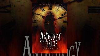 Anthology of Terror | Full Horror Film 2015