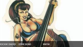 EDDIE BOND....ROCKIN
