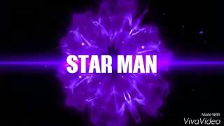 New STAR MAN   intro !!