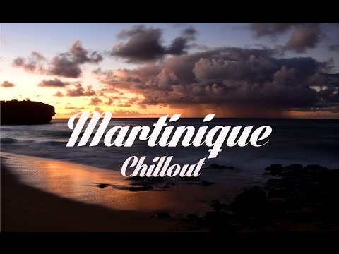 Beautiful MARTINIQUE Chillout & Lounge Mix Del Mar
