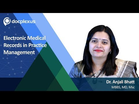 """""""Electronic Medical Records In Practice Management"""" by Dr. Anjali Bhatt"""