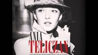 Ania Teliczan  - Był taki ktoś