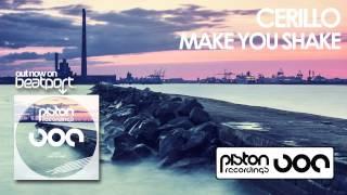 Cerillo - Make You Shake (Original Mix)