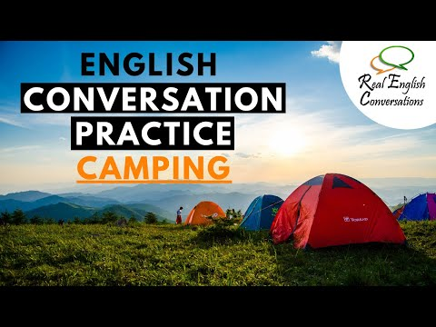 A Real English Conversation about Camping in Canada | English Conversation Podcast