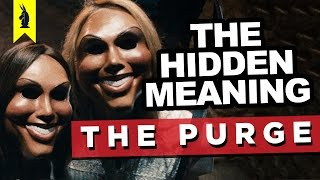 Hidden Meaning in THE PURGE –Earthling Cinema by : Wisecrack