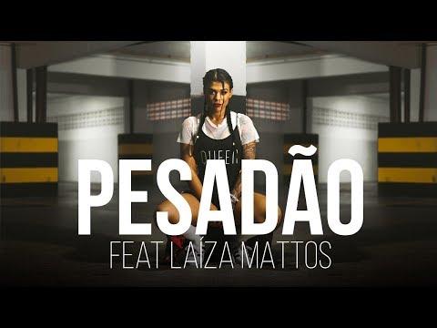 Pesadão - IZA/Laiza Mattos