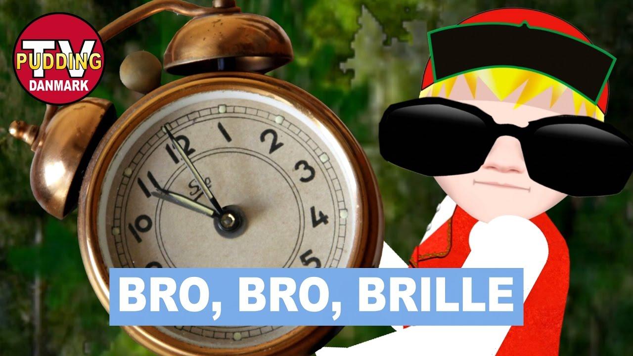 Bro, bro, brille - og meget mere! | Danske Børnesange