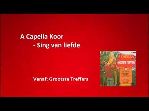 A Capella Koor - Sing van liefde