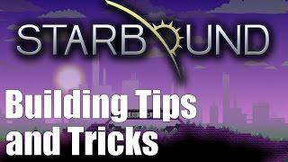 Starbound Building Tips & Tricks