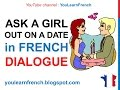 French Lesson 63 - Ask someone out on a date - Informal dialogue conversation + English subtitles