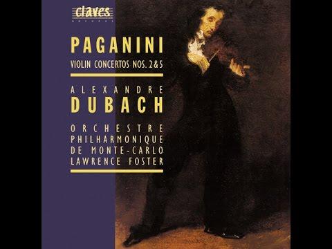 Alexandre Dubach - Niccolò Paganini: Violin Concerto No. 5 in A Minor / Rondo
