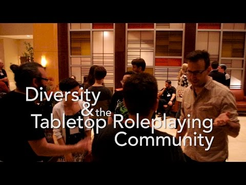 Diversity & the Tabletop Roleplaying Community