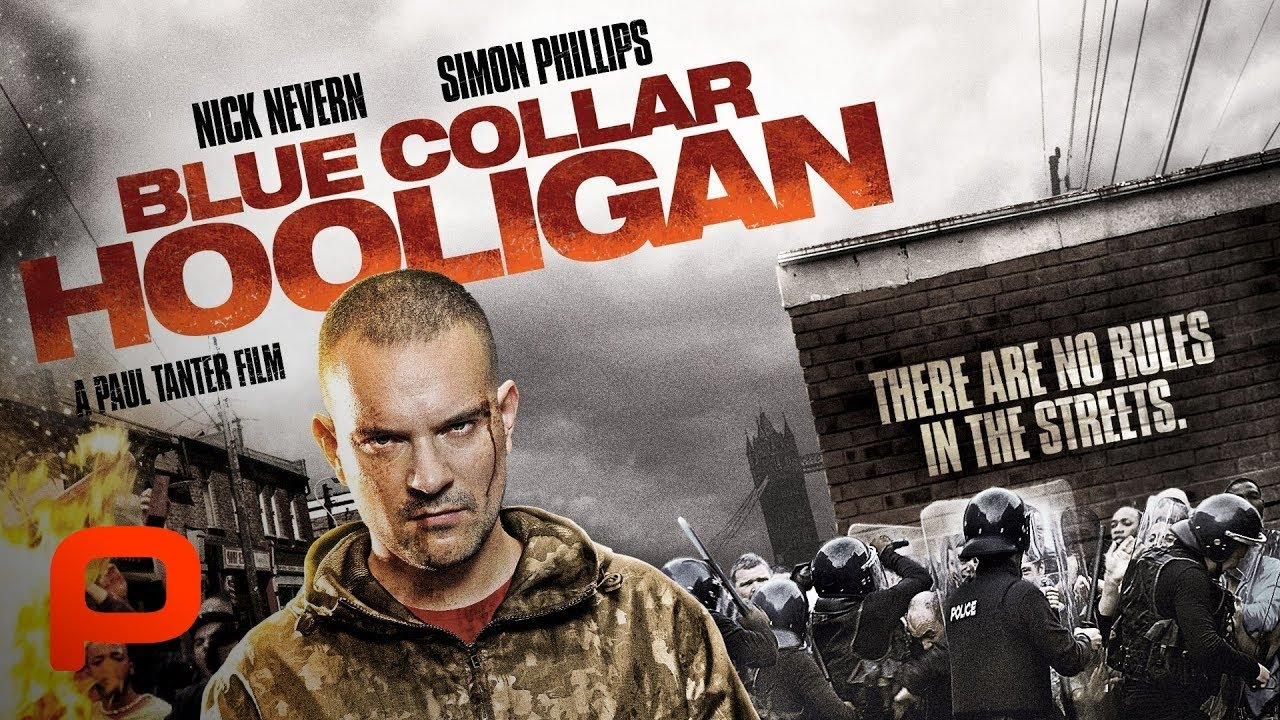 Download Blue Collar Hooligan (Free Full Movie) Crime. Soccer