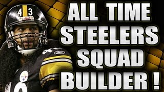 ALL TIME PITTSBURGH STEELERS THEMED SQUAD TEAM BUILDER! - MADDEN 17 ULTIMATE TEAM