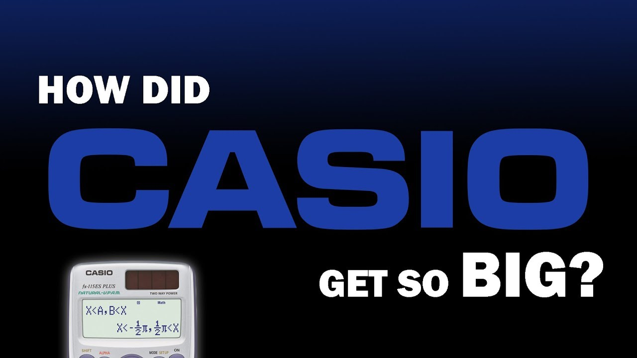 how-did-casio-get-so-big