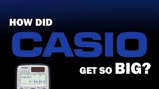 how-did-casio-get-so-big