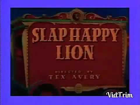 A Metro Goldwyn Mayer Cartoon Slap Happy Lion Youtube