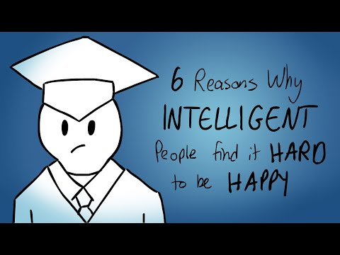 6 Reasons Why Intelligent People Find it Hard To Be Happy