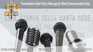 2017.01.24 Presentation of the Pope's Message for World Communications Day