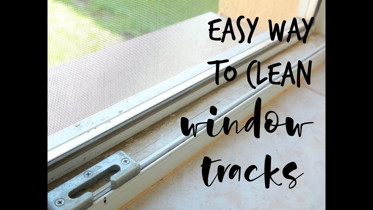 Easy Way To Clean Window Tracks You