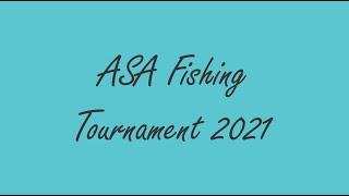 ASA Fishing Tournament 2021