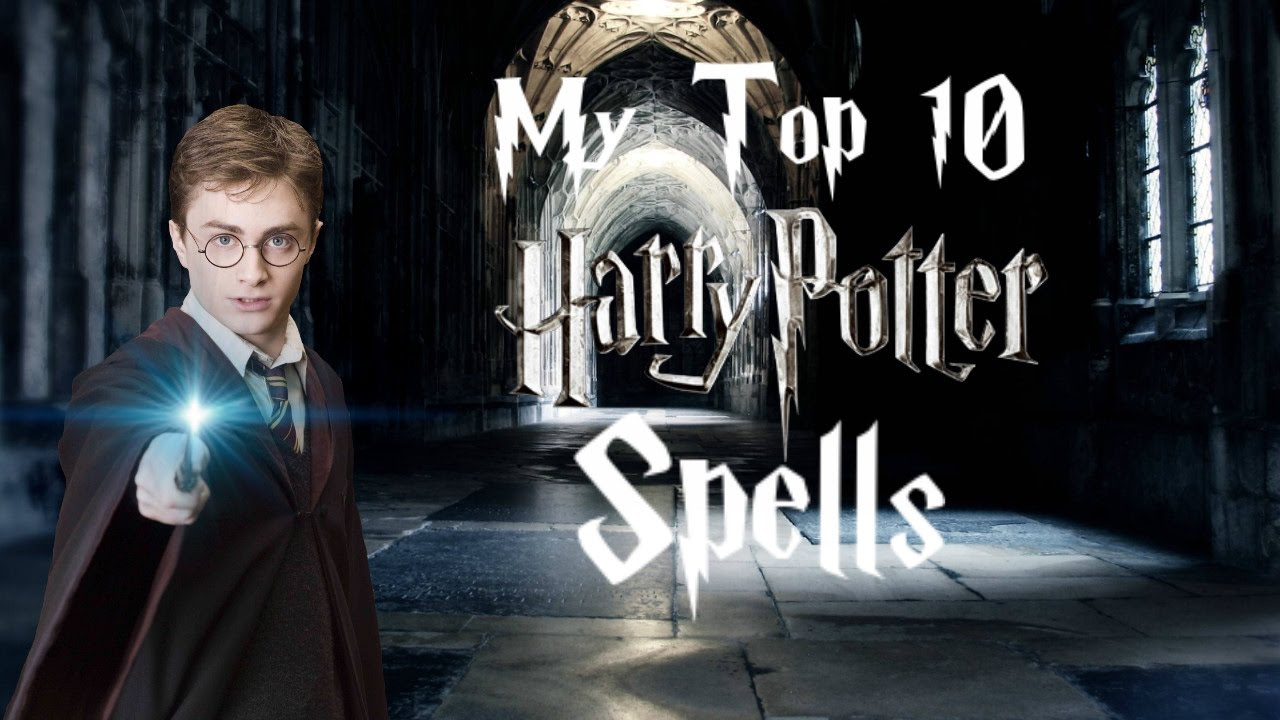 top 10 spreuken Top 10 Harry Potter Spells/Spreuken NL   YouTube top 10 spreuken