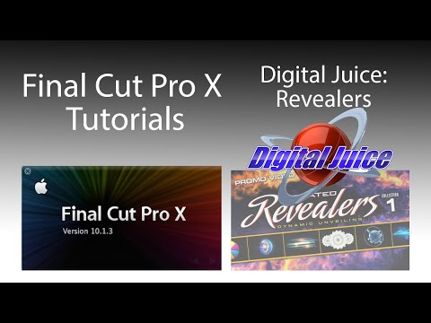 DigitalJuice Revealers + FCPX