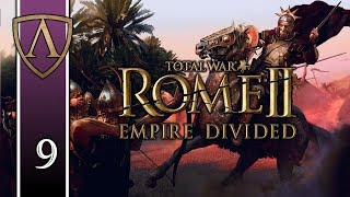 Let's Play Total War: ROME II -- Empire Divided -- Palmyra -- Part 9