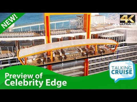 Celebrity Edge - New Cruise Ship Preview