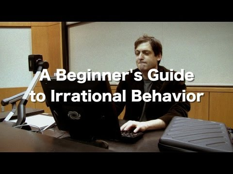 "A Preview to ""A Beginner's Guide to Irrational Behavior"""