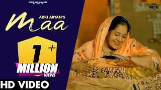 MAA Song | Akki Aryan | KP Kundu & Bintu Pabra, Ameet C | Mothers Day Special | Haryanvi Songs 2021