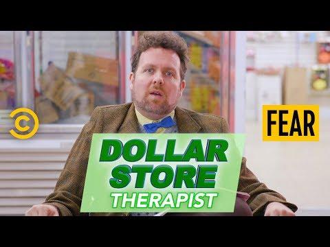 Dollar Store Therapist - Fear