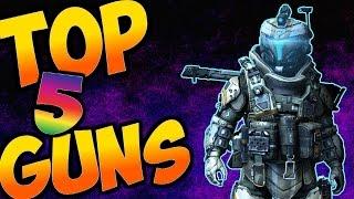 Top 5 BEST Guns In Titanfall 2!