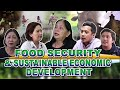 Food Security and Sustainable Economic Development | Episode 3