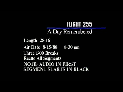 FILE VIDEO: Flight 255: A Day Remembered