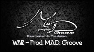 War - Prod. M.A.D. Groove (Instrumental)