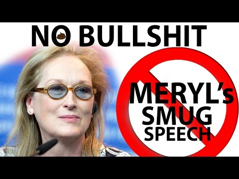 Meryl Streep's Smug Golden Globes Speech is Bullshit