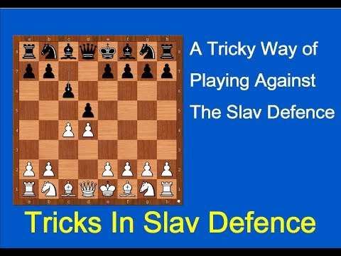 A Tricky Way of Playing Against The Slav Defence