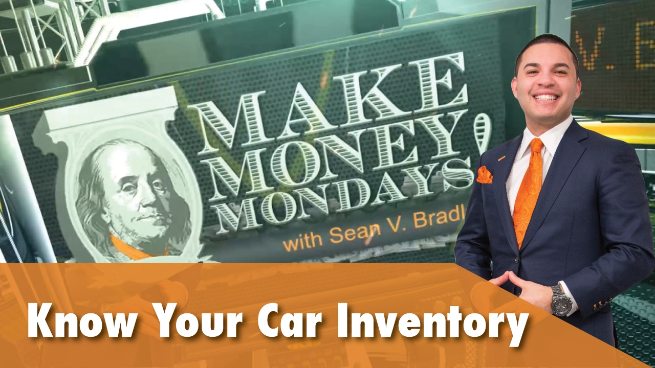 make money mondays with sean v bradley know your car inventory automotive sales youtube. Black Bedroom Furniture Sets. Home Design Ideas