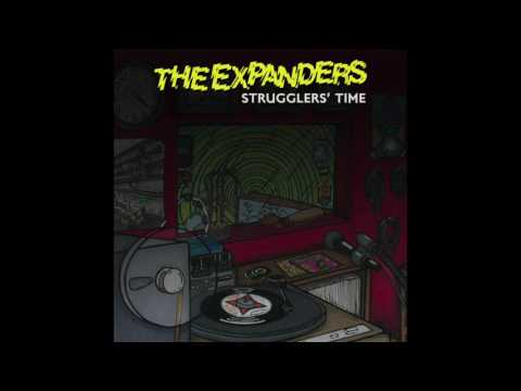 The Expanders   Strugglers' Time (Originally by Ghetto Connection)