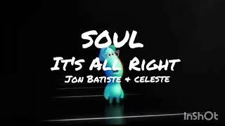 Soul - it's all alright ( by Jon batiste & Celeste) ( lyrics)🎷🎵