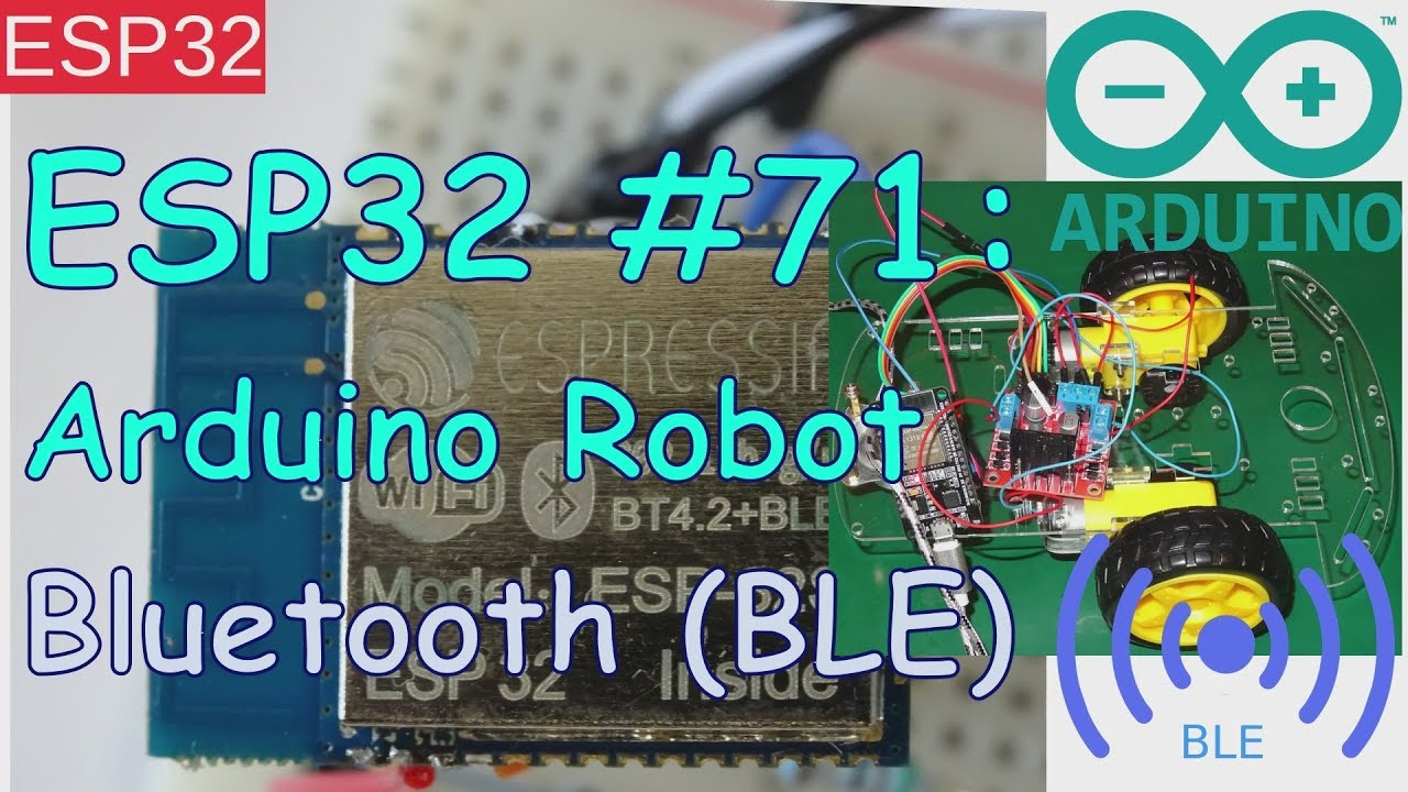 ESP32 #71: Arduino Bluetooth (BLE) Robot Buggy with L298 (Android example)