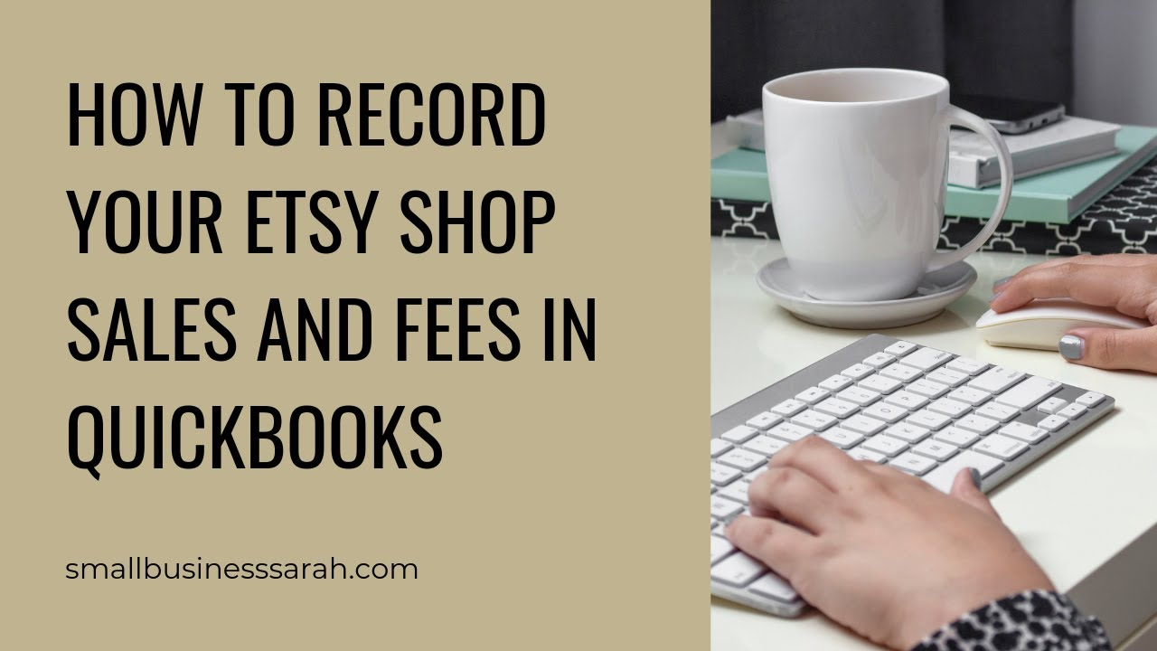 Best Accounting Software for Etsy Sellers - Small Business Sarah