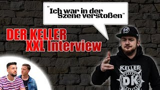 XXL DER KELLER INTERVIEW