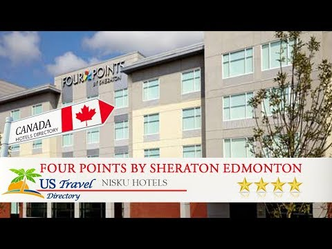 Four Points By Sheraton Edmonton International Airport - Nisku Hotels, Canada