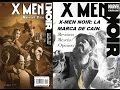 X-MEN NOIR LA MARCA DE CAIN - Deux studio / seleccion marvel (Revison ,reseña ,opinion)
