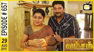 Vamsam   Tamil Serial   Episode 657   29/08/2015