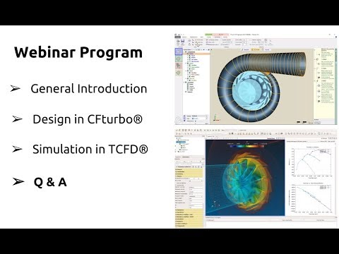 Webinar 23 CFturbo® + TCFD® - Radial Turbine Design & Analysis, v 17.06, August 1, 2017
