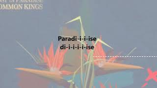 Common Kings Lost in Paradise Lyrics
